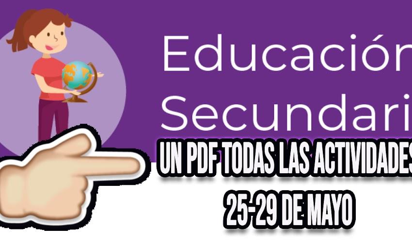 Secundaria semana 6 TODAS LAS ACTIVIDADES en solamente un PDF (25-29 de mayo)