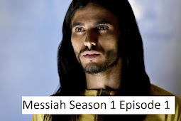 Messiah Season 1 Episode 1 Bahasa Indonesia (SPOILER ALERT)