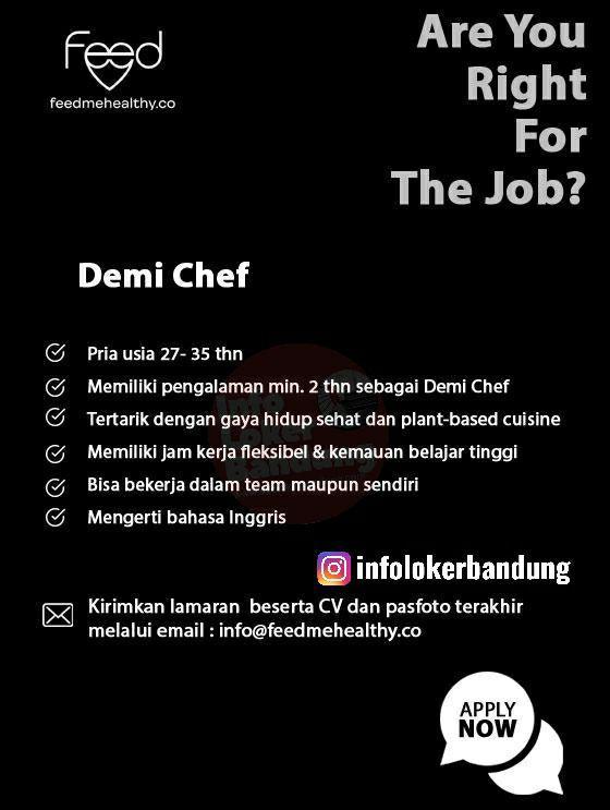 Lowongan Kerj Demi Chef Feedmehealthy Bandung Juni 2019