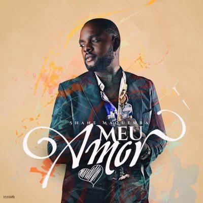 BAIXAR MP3 | Shane Maquemba - Meu Amor (Vou Te Amar) | 2020