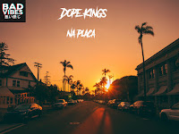 Dope Kings - Na Placa (Prod by DP) | Download
