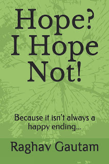 hope i hope not by raghav gautam