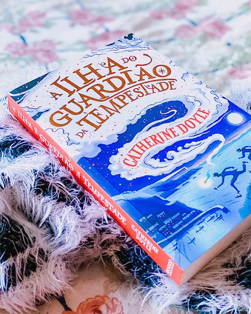 A Ilha do Guardião da Tempestade - Catherine Doyle