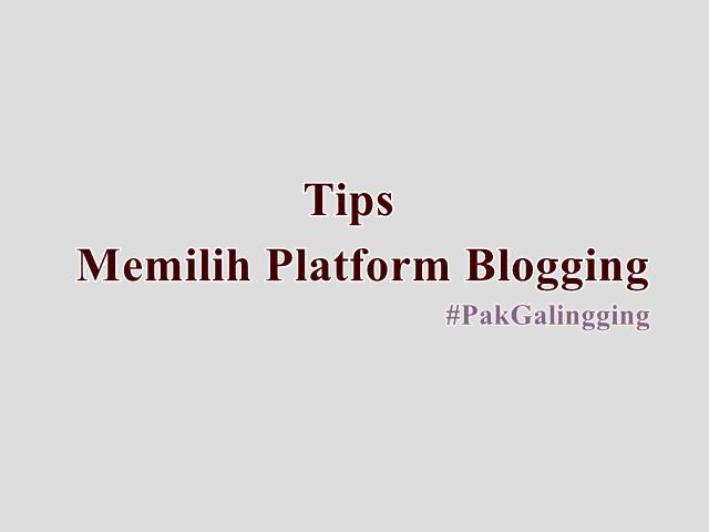 Panduan Memilih Platform Blogging yang Tepat untuk Kebutuhan
