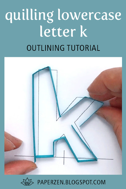 quilling lowercase letter k - how to outline monogram tutorial and pattern
