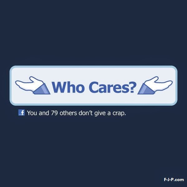 Funny Facebook Who Cares Joke Picture