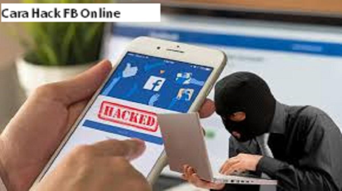 Cara Hack FB Online
