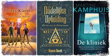 Verwacht te lezen in maart: Lizzy Klaver van Nathan van de Wouw, Dodleijke opleiding van Naomi Novik en De kliniek van Martine Kamphuis