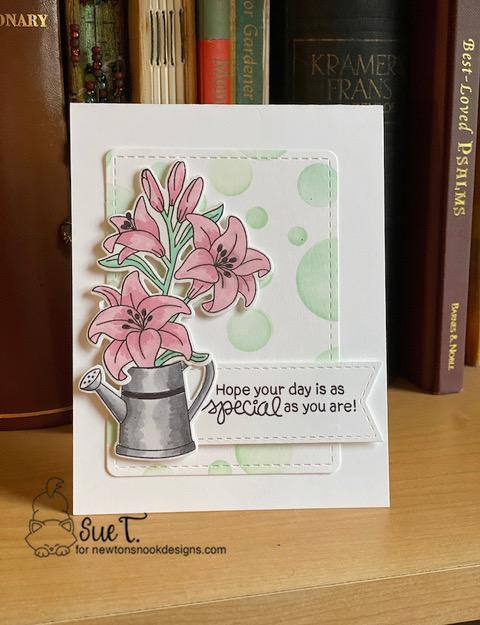 Hope your day is as special as you are by Sue features Easter Lily, Hop Into Spring, Dainty Daisies, Frames & Flags, and Bokeh by Newton's Nook Designs; #newtonsnook