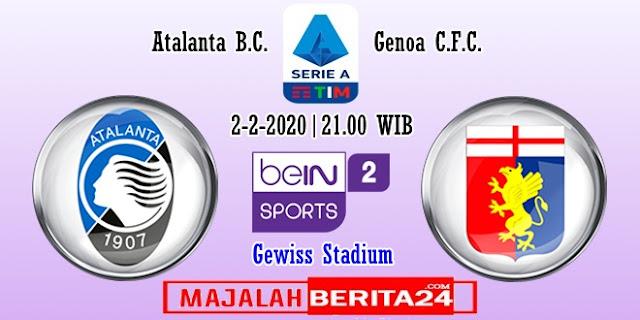 Prediksi Atalanta vs Genoa — 2 Februari 2020