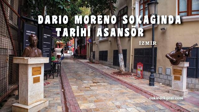 DARIO MORENO SOKAĞINDA TARİHİ ASANSÖR