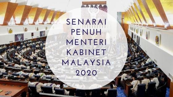 Senarai Penuh Menteri Kabinet Malaysia 2020