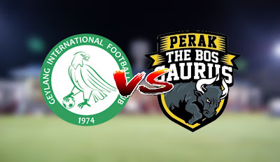 Live Streaming Geylang International FC vs Perak Friendly Match 9.2.2020