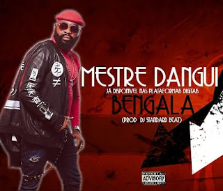 Mestre Dangui – Bengala (Beef Para Preto Show) ( 2020 ) [DOWNLOAD]