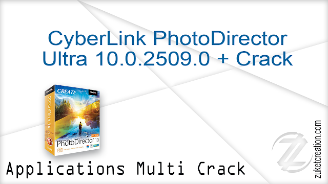 CyberLink PhotoDirector Ultra 9.0.2413.0 + Crack