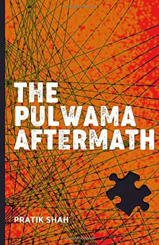 Book Review : The Pulwama Aftermath - Pratik Shah