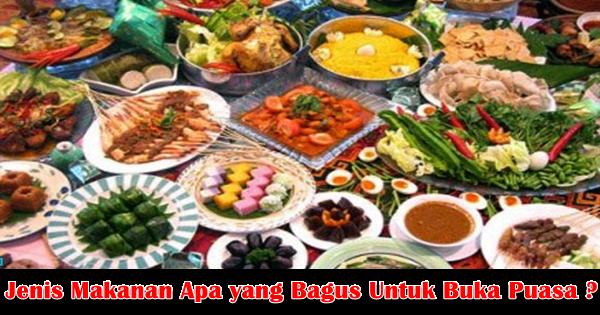 4 Makanan yang Bagus Dikonsumsi Untuk Buka Puasa (Disarankan) - www.bisikansehat.com
