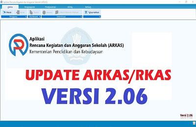 Update Aplikasi ARKAS/RKAS versi 2.06 Kemdikbud