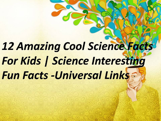 12-Amazing-Cool-Science-Facts-For-Kids