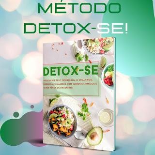 Método Detox-se! Resultado em apenas 15 dias!