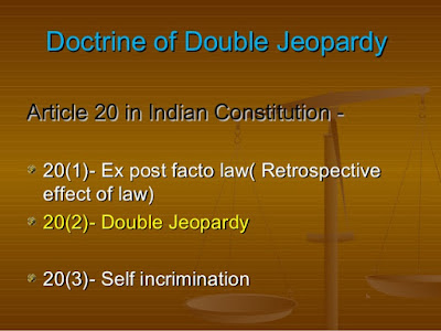 Article 20 of Indian Constitution No Double Jeopardy Self Incrimination and Ex Post Facto