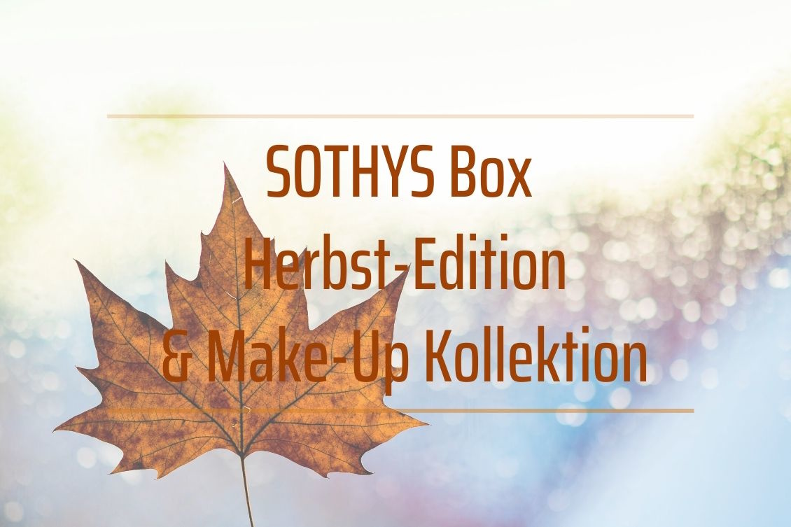 SOTHYS Box Herbst-Edition & Make-Up Kollektion