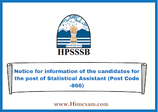 Notice for information of the candidates for the post of Statistical Assistant (Post Code -866)