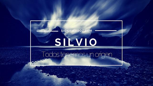 Significado y origen del Nombre Silvio ¿Que Significa?