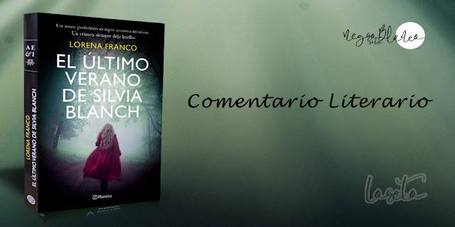 Comentario: El último verano de Silvia Blanch. Blog Negro sobre Blanco. María Loreto Navarro