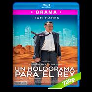 Un Holograma para el Rey (2016) BRRip 720p Audio Dual Latino-Ingles