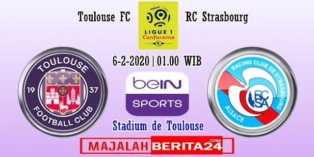 Prediksi Toulouse vs Strasbourg — 6 Februari 2020