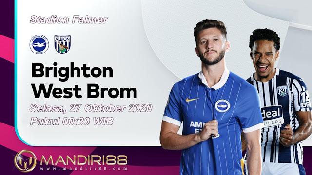Prediksi Brighton Hove Albion Vs West Bromwich Albion, Selasa 27 Oktober 2020 Pukul 00.30 WIB @ Mola TV