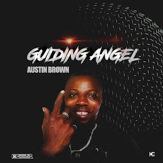 MUSIC: Austin Brown – Guiding Angel