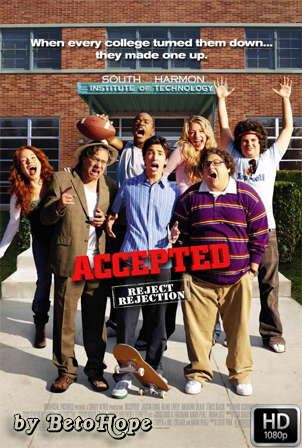 Accepted (Admitido) [2006] [Latino-Ingles] HD 1080P [Google Drive] GloboTV