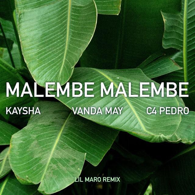 Kaysha Feat. Vanda May  C4 Pedro - Malambe Malambe (Lil Maro Remix) (Zouk)