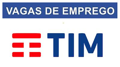 TIM Brasil oferece centenas de novas vagas de emprego - Confira!