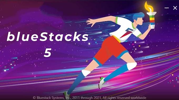 BlueStacks 5  أسرع وأخف محاكي.. شاهد كيفية تنزيل BlueStacks 5 على الويندوز 7 ، 8 ، 10