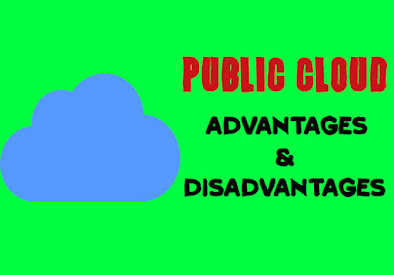 5 Advantages and Disadvantages of Public Cloud | Limitations & Benefits of Public Cloud