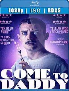 Come to Daddy [2019] [BD25] [1080p] Latino [GoogleDrive] SilvestreHD