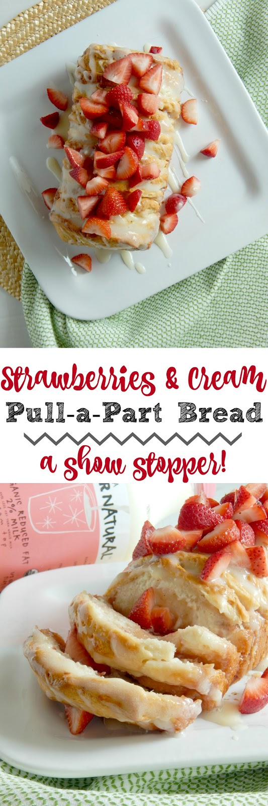 Strawberries & Cream Pull-a-Part Bread...a delicious breakfast treat!  Tender, flaky biscuits layered with cream cheese and strawberry jam, then drizzled with thick icing and topped with fresh strawberries!  Ideal for brunches, weekend breakfasts and party desserts.  Sponsored by Kalona SuperNatural. (sweetandsavoryfood.com)