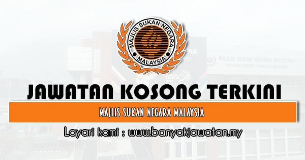 Jawatan Kosong 2021 di Majlis Sukan Negara (MSN)