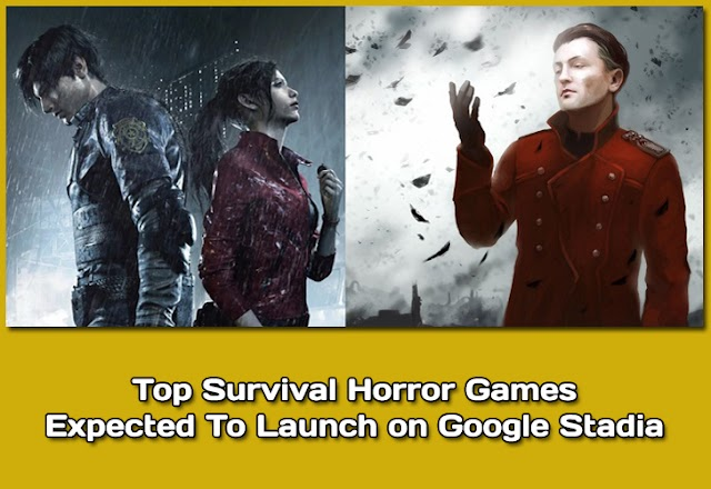 Survival horror games expected to launch on Google Stadia