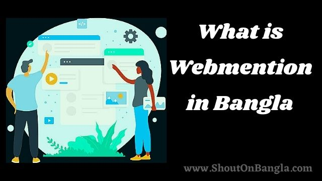 What is WebMention in Bangla