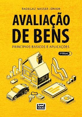 Livro: Avaliação de bens - princípios básicos e aplicações / Autor: Radegaz Nasser Junior