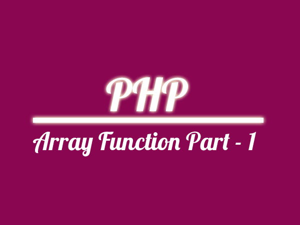 PHP Array Function Part - 1