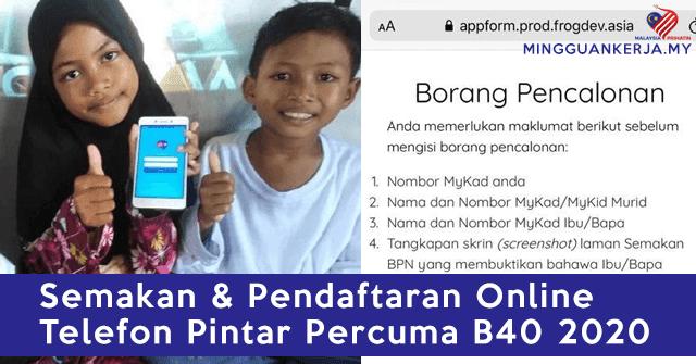 Semakan & Pendaftaran Online Telefon Pintar Percuma Keluarga B40 2020