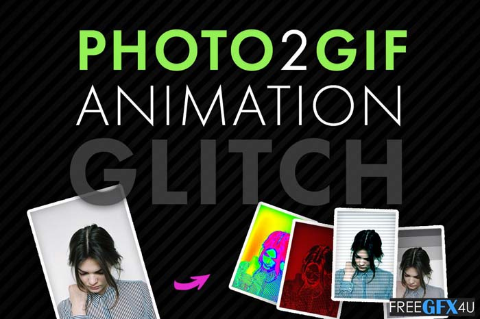 Photo2Gif Animation Glitch
