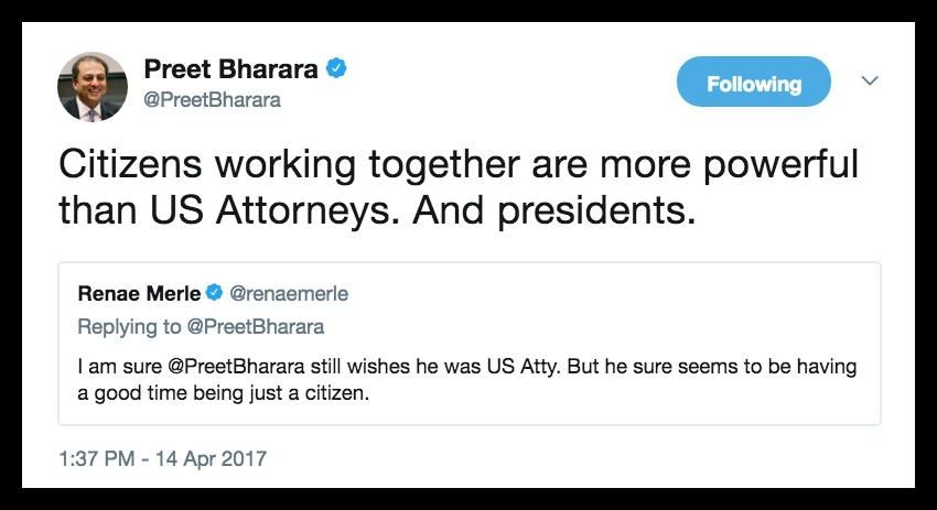 Tweet Preet Bharara 4.14.17 citizens working together. Private Citizen marchmatron.com