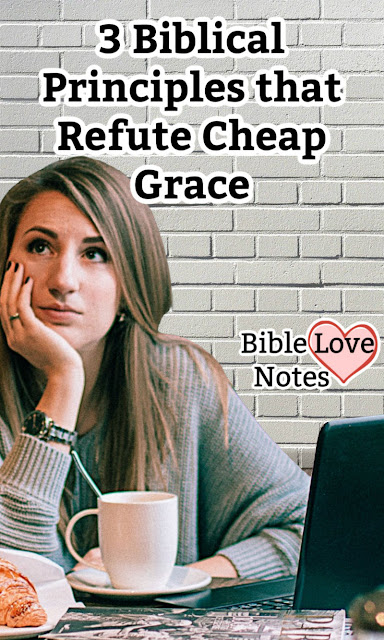 """This 1-minute devotion offers 3 ways to avoid the """"cheap grace"""" taught in many churches."""