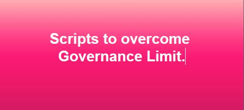 How to override Usage Limit exceed with help of Schedule Script or